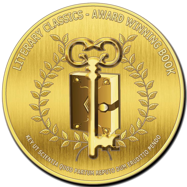Seal of Approval and Category Winner, Contemporary Fiction - Literary Classics International Book Awards